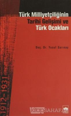 Türk Milliyetçiliğinin Tarihi Gelişimi ve Türk Ocakları