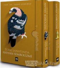 Türk Sanatında Hayvan Sembolizmi (2 Cilt Takım Kutulu) (Ciltli)