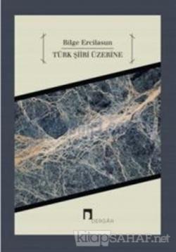 Türk Şiiri Üzerine