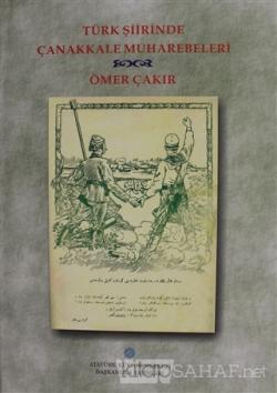 Türk Şiirinde Çanakkale Muharebeleri (Ciltli)