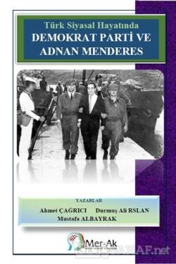 Türk Siyasal Hayatında Demokrat Parti ve Adnan Menderes