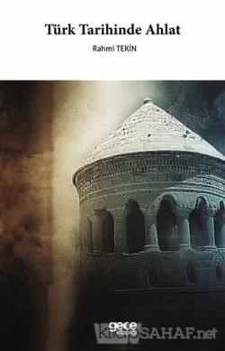 Türk Tarihinde Ahlat