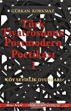 Türk Tiyatrosunun Postmodern Poetikası 1