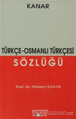 Türkçe - Osmanlı Türkçesi Sözlüğü