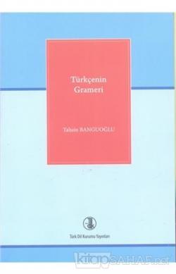 Türkçenin Grameri - Tahsin Banguoğlu- | Yeni ve İkinci El Ucuz Kitabın