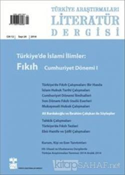 Türkiye Araştırmaları Literatür Dergisi Cilt 12 Sayı: 24