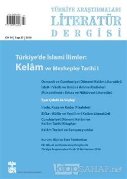 Türkiye Araştırmaları Literatür Dergisi Cilt 14 Sayı: 27