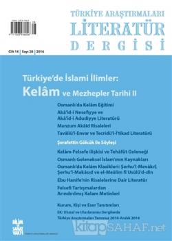 Türkiye Araştırmaları Literatür Dergisi Cilt 14 Sayı: 28