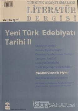 Türkiye Araştırmaları Literatür Dergisi Cilt: 4 Sayı: 8 - 2006