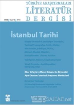Türkiye Araştırmaları Literatür Dergisi Cilt 8 Sayı: 16 2010
