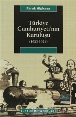 Türkiye Cumhuriyeti'nin Kuruluşu (1923-1924)