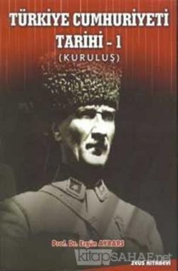 Türkiye Cumhuriyeti Tarihi - 1