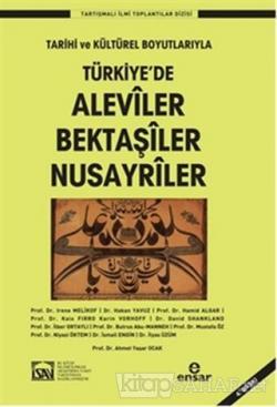 Türkiye'de Aleviler Bektaşiler Nusayriler