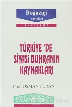 Türkiye'de Siyasi Buhranın Kaynakları