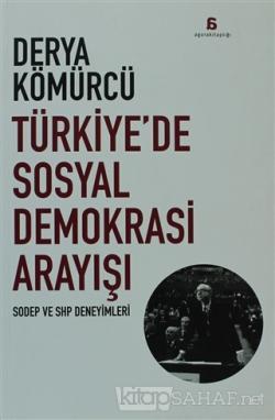Türkiye'de Sosyal Demokrasi Arayışı