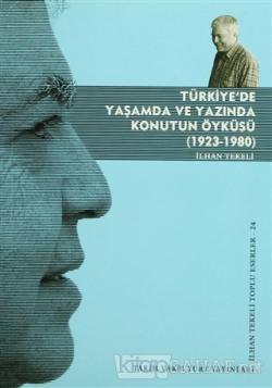 Türkiye'de Yaşamda ve Yazında Konutun Öyküsü