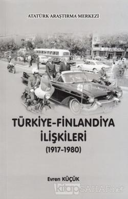 Türkiye - Finlandiya İlişkileri (1917-1980)