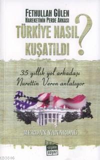 Türkiye Nasıl Kuşatıldı ?