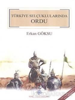 Türkiye Selçuklularında Ordu