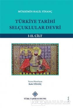 Türkiye Tarihi Selçuklular Devri (1-2 Cilt Takım)