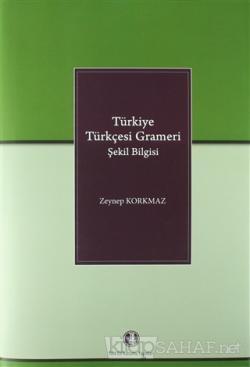 Türkiye Türkçesi Grameri Şekil Bilgisi (Ciltli)