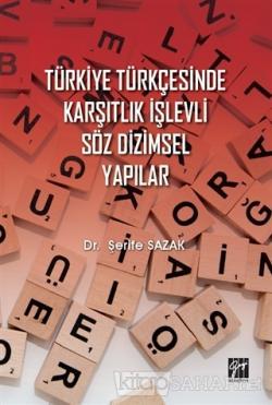 Türkiye Türkçesinde Karşıtlık İşlevli Söz Dizimsel Yapılar