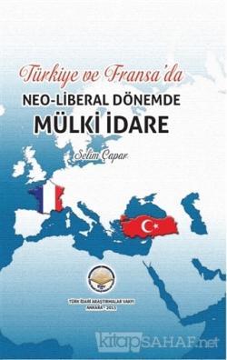 Türkiye ve Fransada Neoliberal Dönemde Mülki İdare