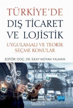Türkiye'de Dış Ticaret ve Lojistik