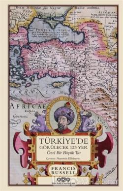 Türkiye'de Görülecek 123 Yer (Ciltli)