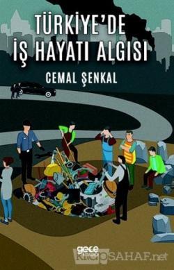Türkiye'de İş Hayatı Algısı