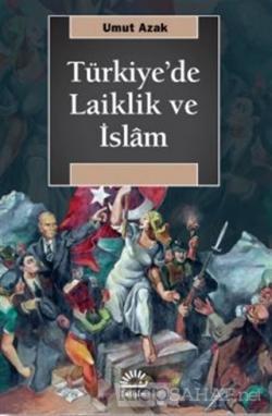 Türkiye'de Laiklik ve İslam