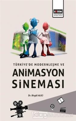 Türkiye'de Modernleşme ve Animasyon Sineması
