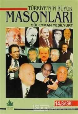 Türkiye'nin Büyük Masonları - Süleyman Yeşilyurt | Yeni ve İkinci El U