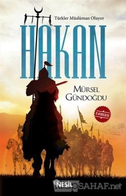 Türkler Müslüman Oluyor - Hakan