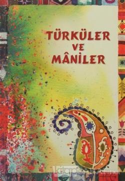 Türküler ve Maniler