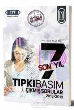 TYT Tıpkı Basım Son 7 Yıl Fasikül Çözümlü Çıkmış Sorular 2013-2019