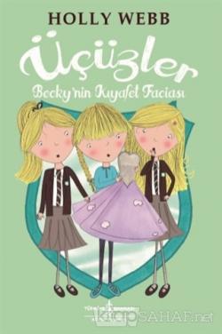 Üçüzler - Becky'nin Kıyafet Faciası - Holly Webb | Yeni ve İkinci El U