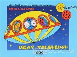 Uğurböceği Sevecen ile Salyangoz Tomurcuk 8: Uzay Yolculuğu