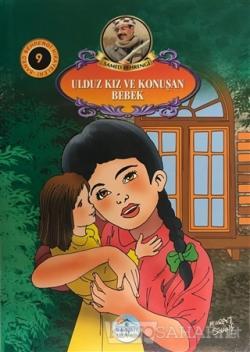 Ulduz Kız ve Konuşan Bebek - Samed Behrengi Hikayeleri 9