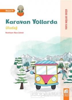Uludağ - Karavan Yollarda
