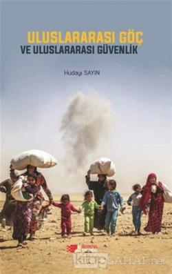 Uluslararası Göç ve Uluslararası Güvenlik