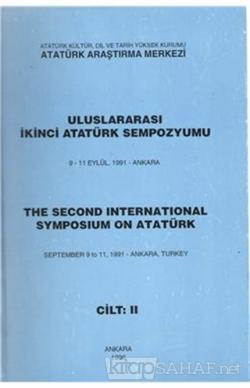Uluslararası İkinci Atatürk Sempozyumu 9-11 Eylül 1991-Ankara Cilt-2