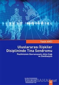 Uluslararası İlişkiler Disiplininde Tina Sendromu