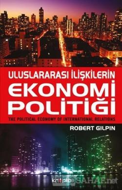 Uluslararası İlişkilerin Ekonomi Politiği