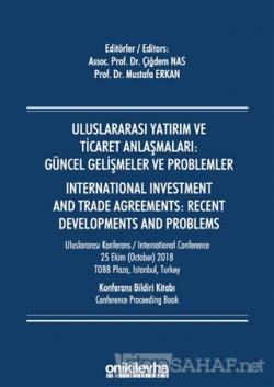 Uluslararası Yatırım ve Ticaret Anlaşmaları: Güncel Gelişmeler ve Prob