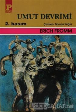 Umut Devrimi - Erich Fromm | Yeni ve İkinci El Ucuz Kitabın Adresi