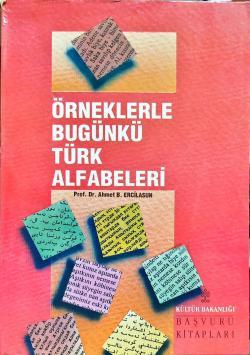 Örneklerle Bugünkü Türk Alfabeleri