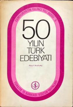 50 YILIN TÜRK EDEBİYATI - Rauf Mutluay | Yeni ve İkinci El Ucuz Kitabı