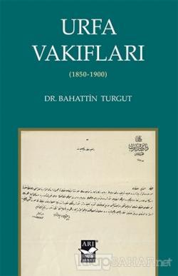 Urfa Vakıfları (1850-1900)