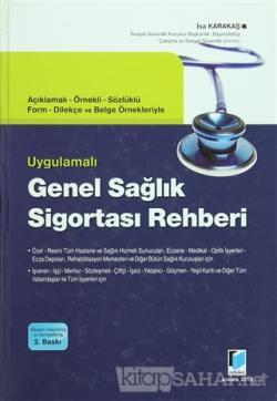 Uygulamalı Genel Sağlık Sigortası Rehberi (Ciltli)